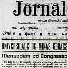 Notícia do Jornal de Queluz , de 13 de agosto de 1927, evidencia a mensagem que o presidente do Estado de Minas Gerais, Antônio Carlos, enviou ao Congresso para a criação da Universidade de Minas Gerais. Miniatura.