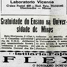 Em 1951, o Diretório Central dos Estudantes propôs a gratuidade do ensino na Universidade de Minas Gerais. E essa nota, veiculada no Correio de Uberlândia em 3 de outubro de 1951, publica a decisão do Conselho Universitário sobre o assunto.  Miniatura