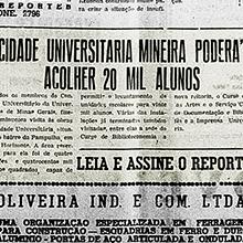 """Mais uma vez destacando o que ocorre na Universidade de Minas Gerais, """"O Repórter"""" de Uberlândia noticia que a área reservada para a construção das unidades acadêmicas na Cidade Universitária poderá acolher até 20 mil alunos. Miniatura."""