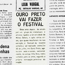 """""""Ouro Preto vai fazer o Festival"""", promete o jornal """"Panorama do Vale"""", convidando seus leitores a participarem do evento.  Dividido nas áreas básicas de artes plásticas e música, o Festival oferece 285 vagas para candidatos de todo o país, além de 300 para o Festival Mirim. Miniatura"""