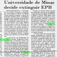 """""""Universidade de Minas decide extinguir EPB"""", mancheta o """"Jornal do Brasil"""" em 1989. A disciplina Estudos dos Problemas Brasileiros foi instituída nas universidades por meio de decreto da Junta Militar durante o regime, e a decisão de extingui-la vai ao encontro da autonomia universitária garantida pela Constituição de 1988. Miniatura"""