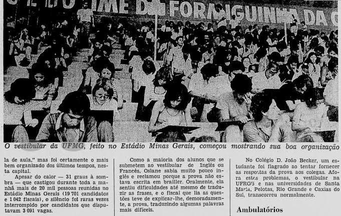 """Em 1973, o Jornal do Brasil noticiava que, """"apesar do calor – 31 graus à sombra"""", 19.701 pessoas disputavam, no Mineirão, as 3.091 vagas do Vestibular da UFMG. Foto: Reprodução"""