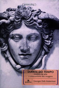 Diante do tempo: História da arte e anacronismo das imagens