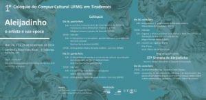 1º Colóquio do Campus Cultural da UFMG em Tiradentes – Aleijadinho: o artista e sua época – novembro de 2014