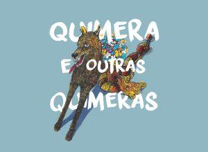 Projeto Quimeras - Festival Artes Vertentes - Agosto de 2015