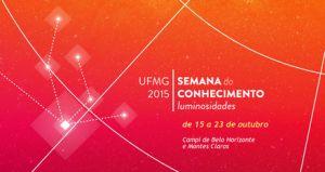 Semana do Conhecimento UFMG 2015