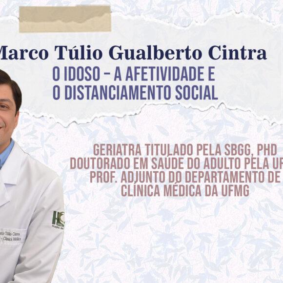 Aulas Abertas #06: O idoso – A afetividade e o distanciamento social – Marco Túlio Gualberto Cintra