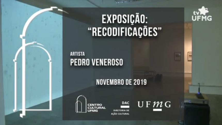 """Exposição """"Recodificações"""" – Pedro Veneroso"""