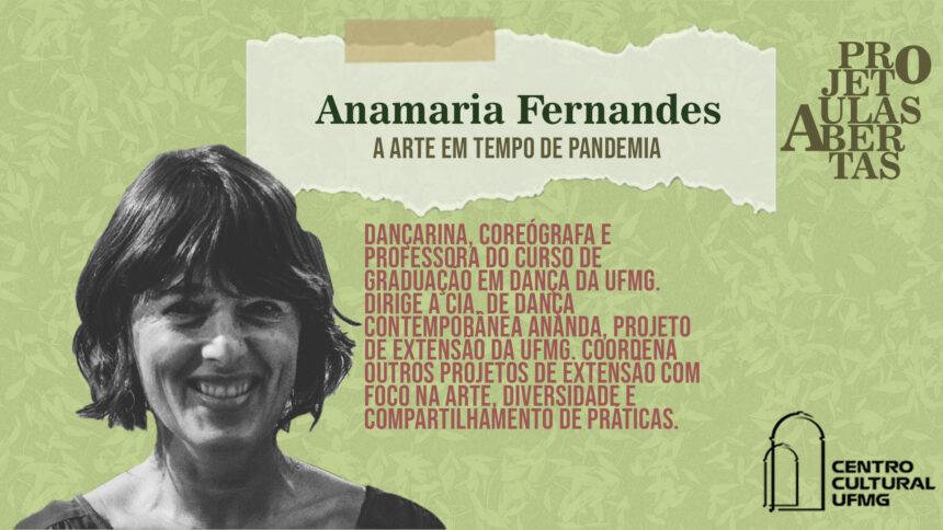 Aulas Abertas #09: A arte em tempo de pandemia – Anamaria Fernandes