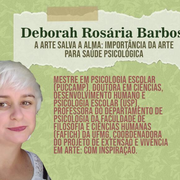 Aulas Abertas #10: A arte salva a alma: importância da arte para saúde psicológica – Deborah Rosária Barbosa