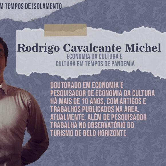 Aulas Abertas #13: Economia da Cultura e Cultura em tempos de pandemia – Rodrigo Cavalcante Michel