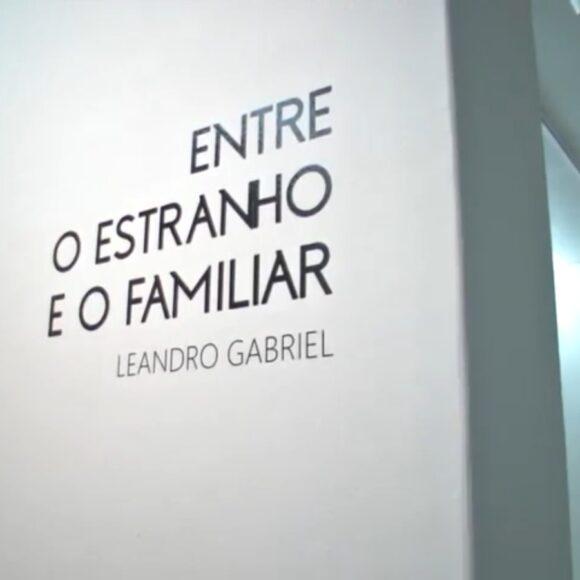 """Exposição """"Entre o Estranho e o Familiar"""" – Leandro Gabriel"""