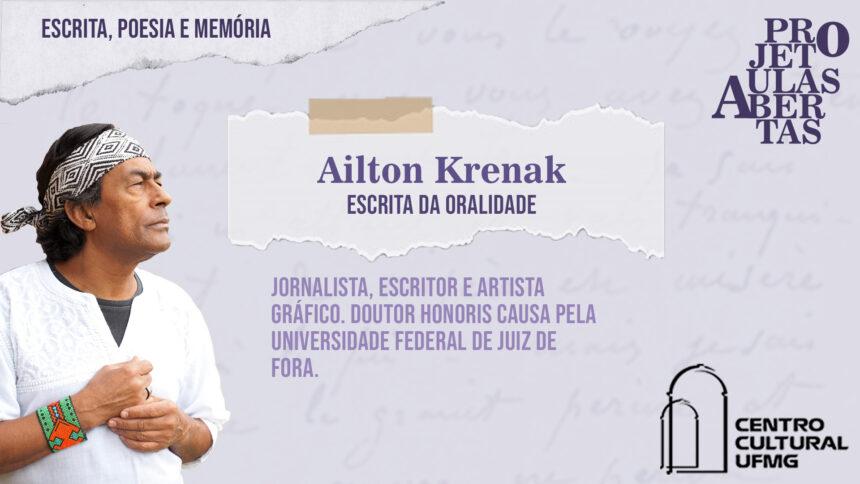 Ailton Krenak inaugura novo ciclo do projeto Aulas Abertas, que tem como temática a escrita, a poesia e a memória