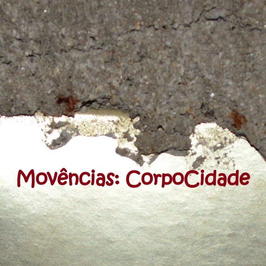 Movências: CorpoCidade
