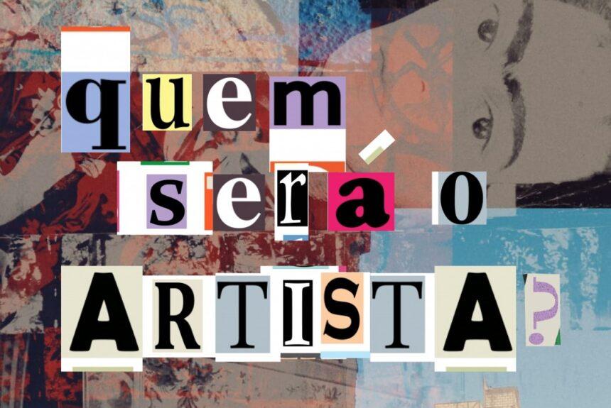 Quem será o artista? – 13.09.2021