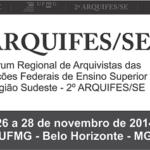 Divulgada a Carta do II Fórum Regional de Arquivistas das Instituições Federais de Ensino Superior da Região Sudeste – Arquifes/SE