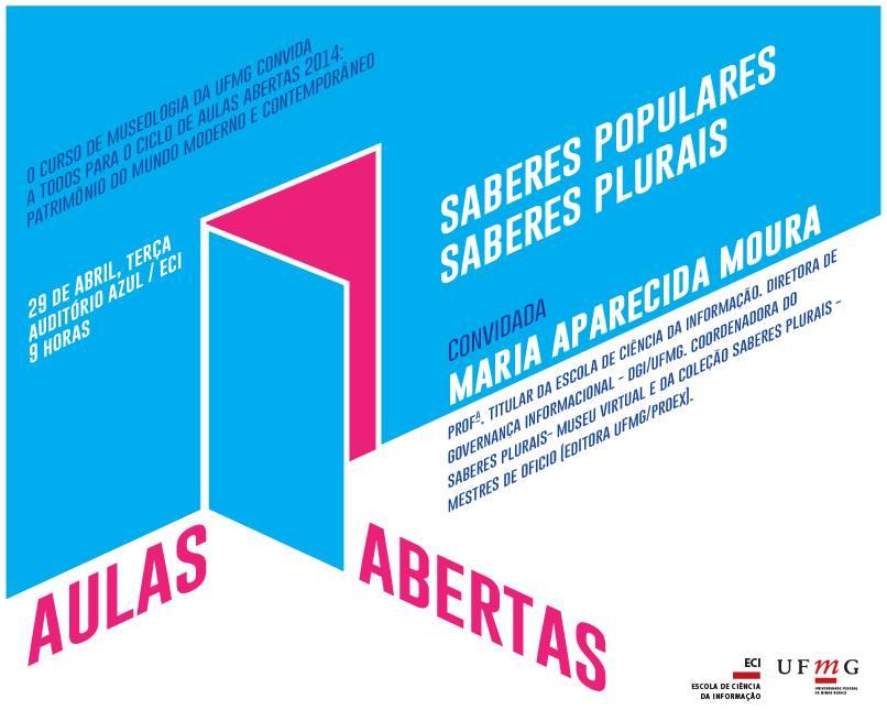Aulas Abertas: Saberes Populares, saberes plurais