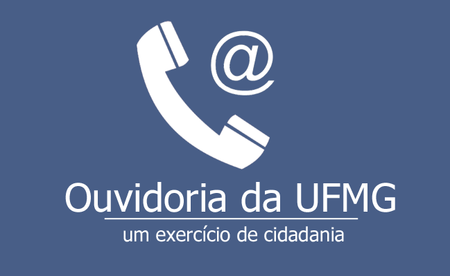 Ouvidoria da UFMG abre canal eletrônico de comunicação