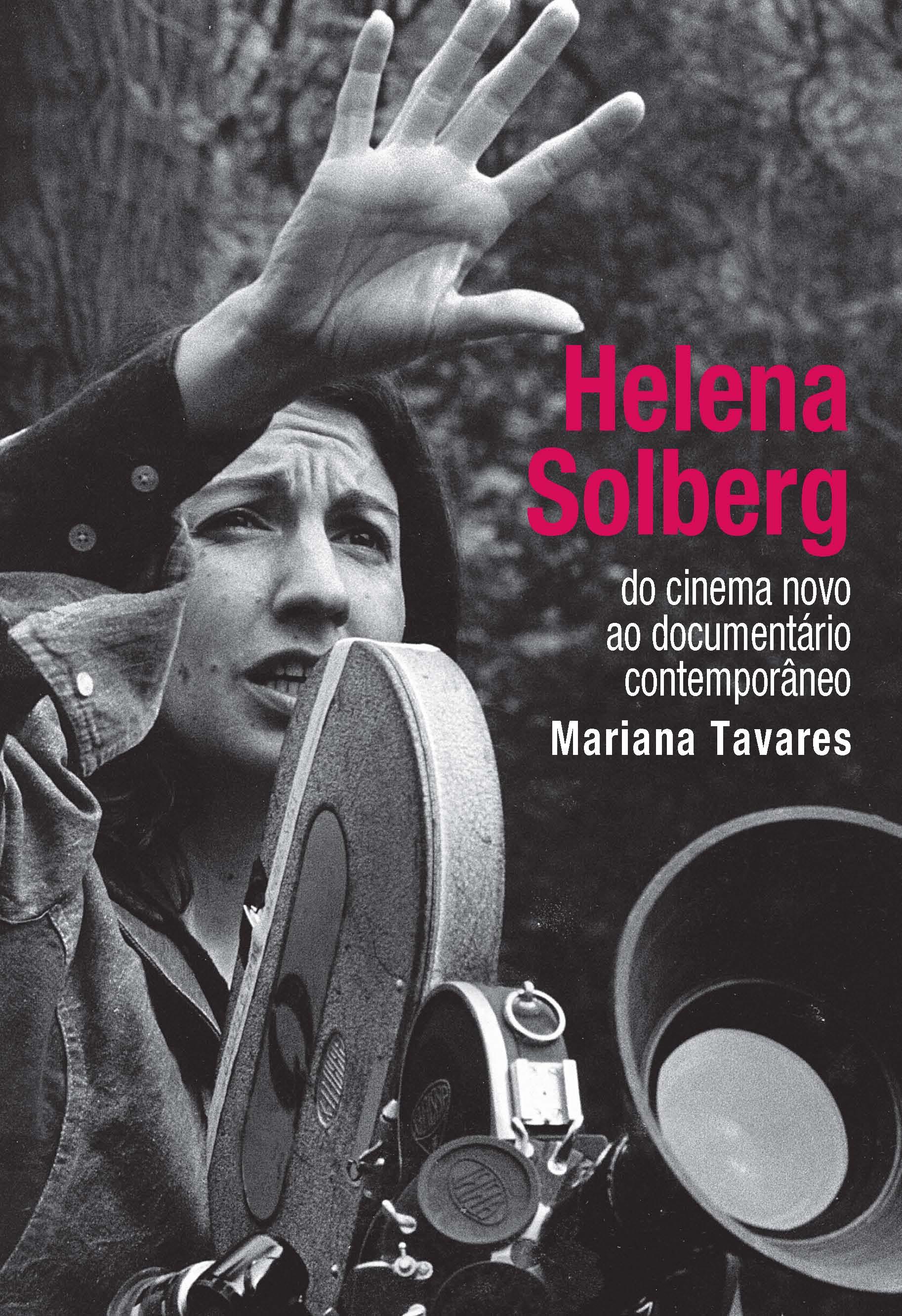 Obra da cineasta Helena Solberg é tema de seminário na EBA; diretora comentará filmes