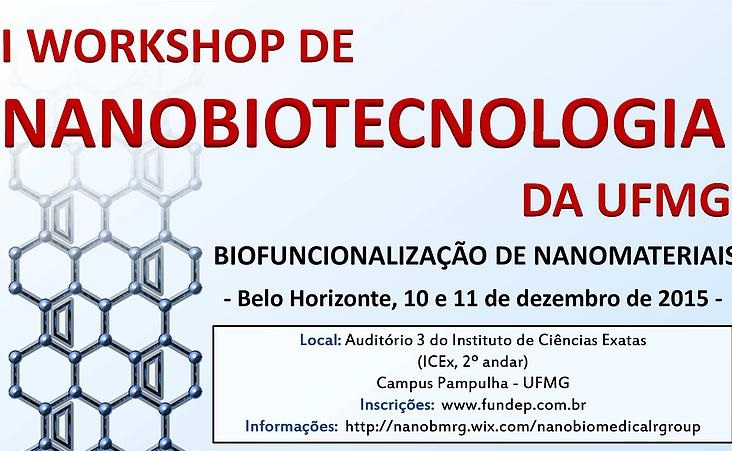 Inscrições abertas para o 1º Workshop de Nanobiotecnologia da UFMG